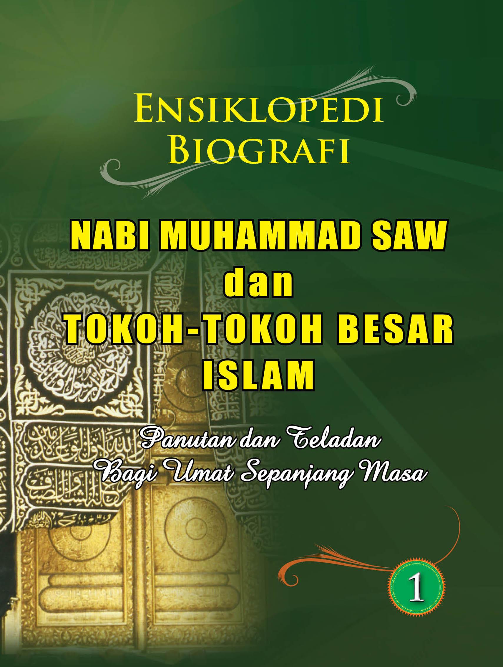 Ensiklopedi Biografi Nabi Muhammad SAW dan Tokoh-tokoh Besar Islam - www.ensiklopediaalquran.com