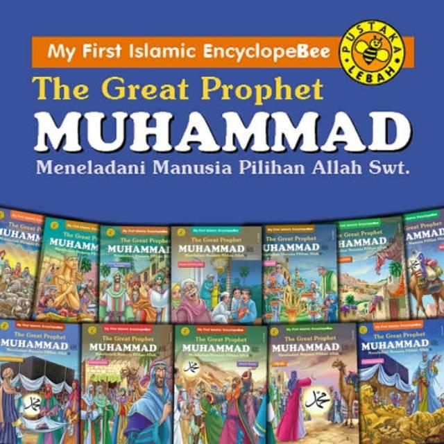 The Great Prophet Muhammad - Sirah Nabawiyah Nabi Muhammad SAW